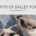 5 Benefits of Ballet for Kids